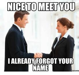 nice-to-meet-you-ialready-forgot-your-name-4120028