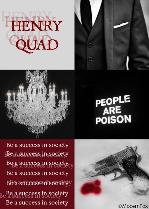 Henry Quad aesthetic c